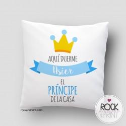 Aquí Duerme el Príncipe de la Casa - Almohadón